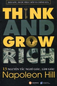 13 nguyên tắc nghĩ giàu làm giàu Napoleon Hill