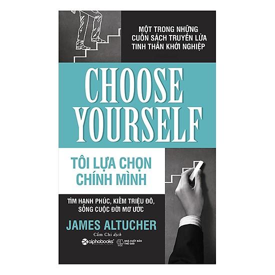 Đánh giá sách tôi lựa chọn chính mình